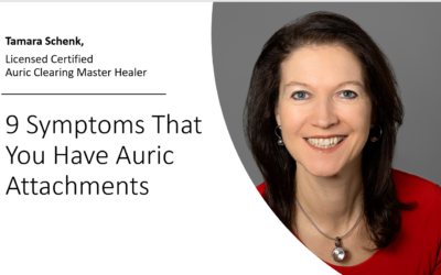 9 Symptoms That You Have Auric Attachments